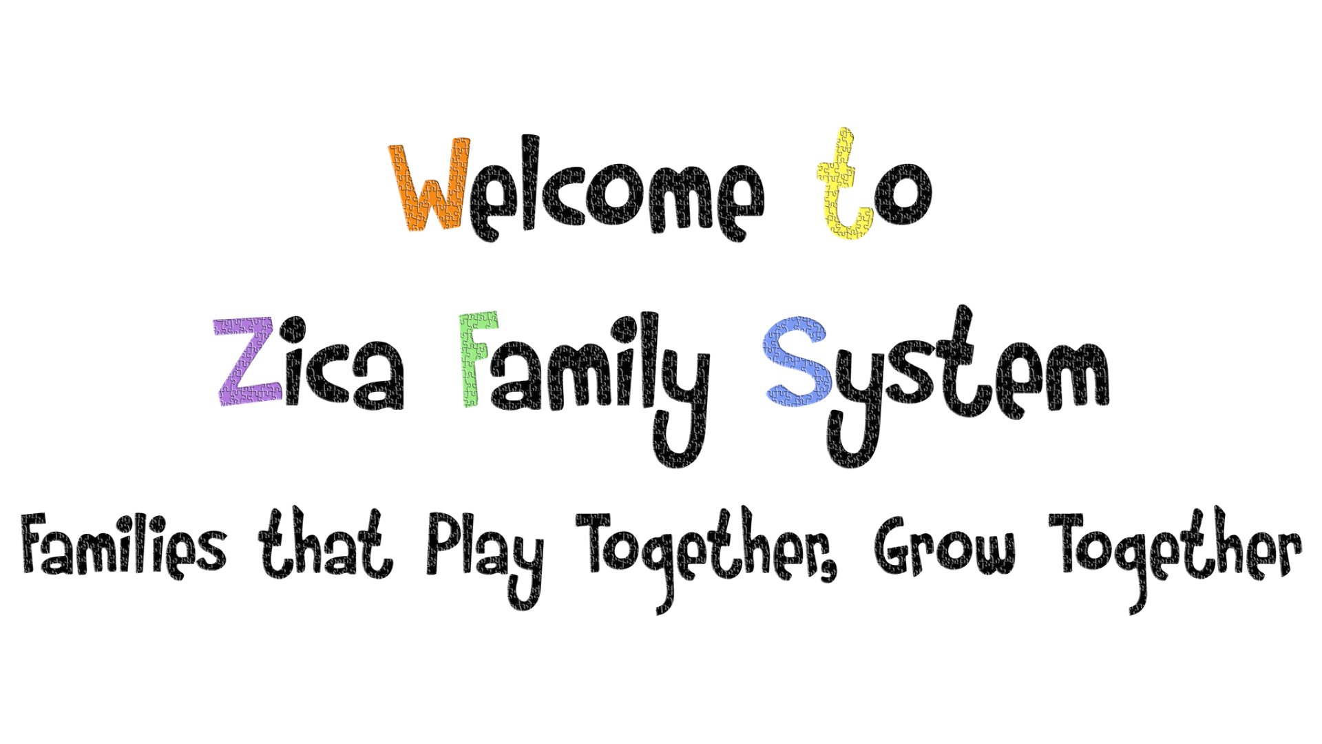 Families that Play Together, Grow Together